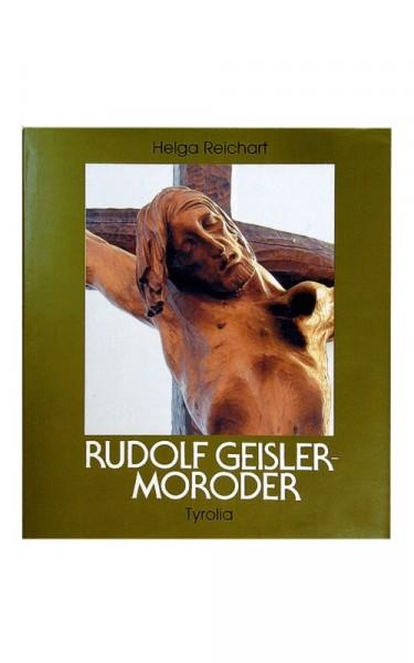 Biography Rudolf Geisler-Moroder (German book)